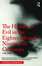 The History of Evil in the Eighteenth and Nineteenth Centuries: 1700–1900 CE