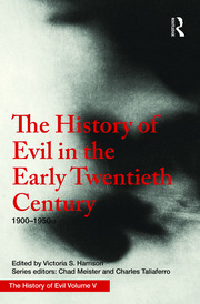 The History of Evil in the Early Twentieth Century: 1900–1950 CE