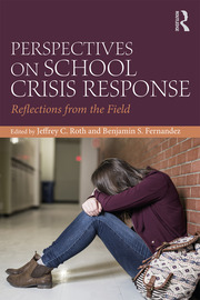 Perspectives on School Crisis Response: Reflections from the Field