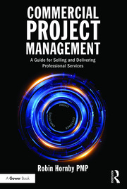Commercial Project Management - Robin Hornby - 1st Edition book cover