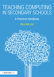 Teaching Computing in Secondary Schools