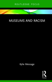 Museums and Racism - 1st Edition book cover
