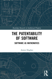 The Patentability of Software: Software as Mathematics