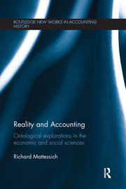 Reality and Accounting: Ontological Explorations in the Economic and Social Sciences