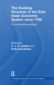 The Evolving Structure of the East Asian Economic System since 1700: A Comparative Analysis