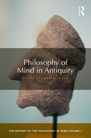 Philosophy of Mind in Antiquity: The History of the Philosophy of Mind, Volume 1