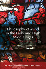 Philosophy of Mind in the Early and High Middle Ages: The History of the Philosophy of Mind, Volume 2