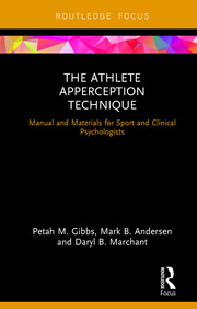 The Athlete Apperception Technique: Manual and Materials for Sport and Clinical Psychologists