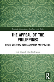 The Appeal of the Philippines: Spain, Cultural Representation and Politics