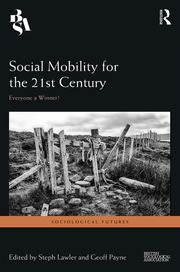 Social Mobility for the 21st Century: Everyone a Winner?