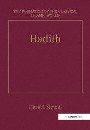 Hadith: Origins and Developments