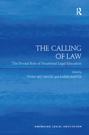 The Calling of Law: The Pivotal Role of Vocational Legal Education