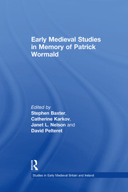 Early Medieval Studies in Memory of Patrick Wormald