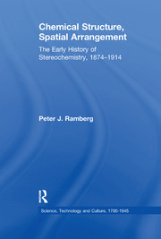 Chemical Structure, Spatial Arrangement: The Early History of Stereochemistry, 1874–1914
