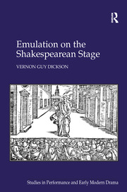 Emulation on the Shakespearean Stage