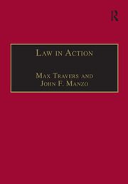 Law in Action: Ethnomethodological and Conversation Analytic Approaches to Law