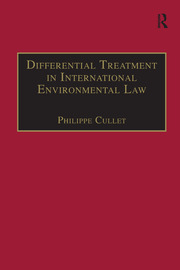 Differential Treatment in International Environmental Law - 1st Edition book cover