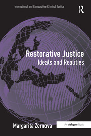Restorative Justice: Ideals and Realities