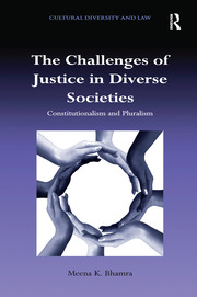 The Challenges of Justice in Diverse Societies: Constitutionalism and Pluralism