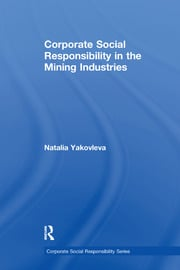 Corporate Social Responsibility in the Mining Industries