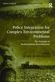Policy Integration for Complex Environmental Problems: The Example of Mediterranean Desertification