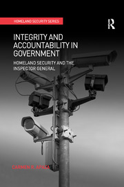 Integrity and Accountability in Government: Homeland Security and the Inspector General