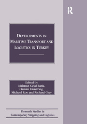 Developments in Maritime Transport and Logistics in Turkey