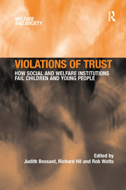 Violations of Trust: How Social and Welfare Institutions Fail Children and Young People