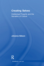 Creating Selves: Intellectual Property and the Narration of Culture