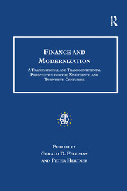 Finance and Modernization: A Transnational and Transcontinental Perspective for the Nineteenth and Twentieth Centuries