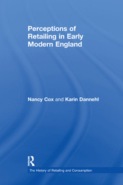 Perceptions of Retailing in Early Modern England