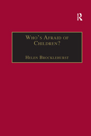 Who's Afraid of Children?: Children, Conflict and International Relations