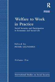 Welfare to Work in Practice: Social Security and Participation in Economic and Social Life