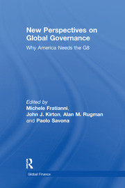 New Perspectives on Global Governance: Why America Needs the G8