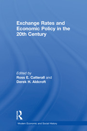 Exchange Rates and Economic Policy in the 20th Century