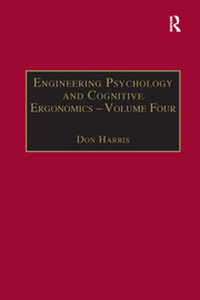 Engineering Psychology and Cognitive Ergonomics: Volume 4: Job Design, Product Design and Human-computer Interaction