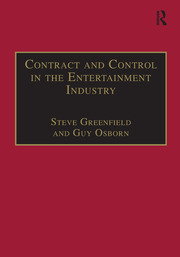 Contract and Control in the Entertainment Industry: Dancing on the Edge of Heaven