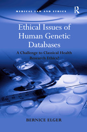 Ethical Issues of Human Genetic Databases: A Challenge to Classical Health Research Ethics?
