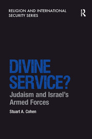 Divine Service?: Judaism and Israel's Armed Forces