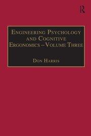 Engineering Psychology and Cognitive Ergonomics: Volume 3: Transportation Systems, Medical Ergonomics and Training