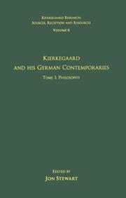 Volume 6, Tome I: Kierkegaard and His German Contemporaries - Philosophy
