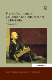 French Paintings of Childhood and Adolescence, 1848–1886
