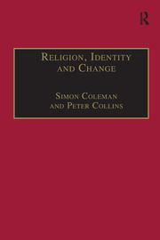 Religion, Identity and Change: Perspectives on Global Transformations