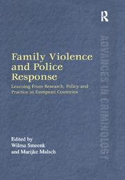 Family Violence and Police Response: Learning From Research, Policy and Practice in European Countries