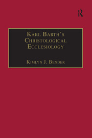 Karl Barth's Christological Ecclesiology