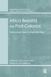 Africa Beyond the Post-Colonial: Political and Socio-Cultural Identities
