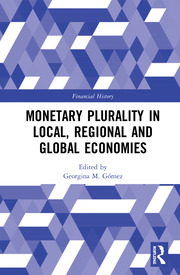 Monetary Plurality in Local, Regional and Global Economies