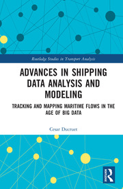 Advances in Shipping Data Analysis and Modeling: Tracking and Mapping Maritime Flows in the Age of Big Data