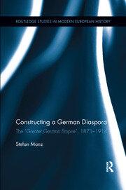 Constructing a German Diaspora: The