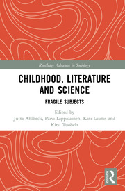 Childhood, Literature and Science: Fragile Subjects